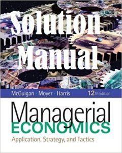 حل المسائل کتاب اقتصاد مدیریتی جیمز مک گوگان و چارلز مایر JAMES MCGUIGAN