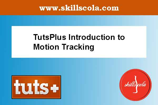 TutsPlus Introduction to Motion Tracking