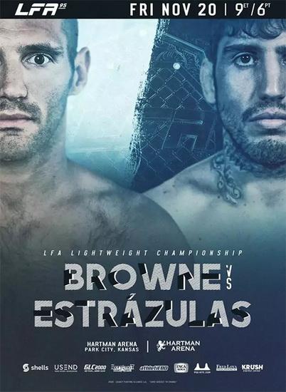 دانلود رویداد ام ام ای | LFA 95 - Browne vs. Estrazulas