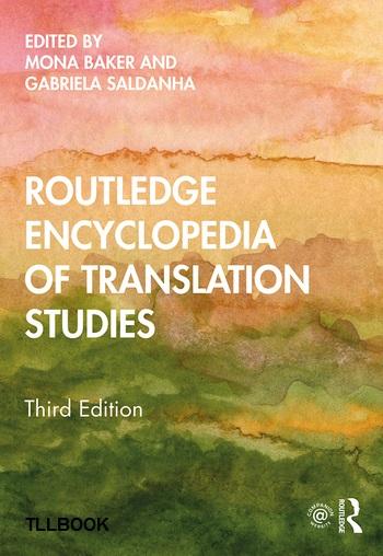 Routledge Encyclopedia of Translation Studies 2020