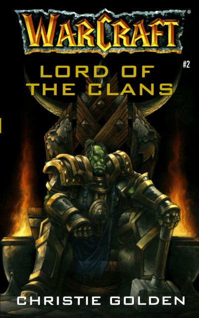 دانلود مجموعه کتابهای جهان وارکرافت world of warcraft  جلد سوم)  ارباب قبیلهها (  Lord of Clans)