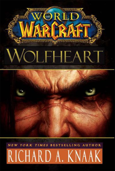 دانلود مجموعه کتابهای جهان وارکرافت world of warcraft  جلد هفدهم) گرگ دل (  Wolf Heart)