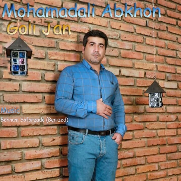 Mohamadali Abkhon – Goli Jan