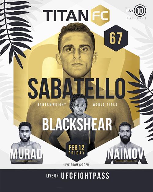 دانلود رویداد ام ام ای     Titan FC 67: Sabatello vs. Blackshear-لینک مستقیم -در چند کیفیت