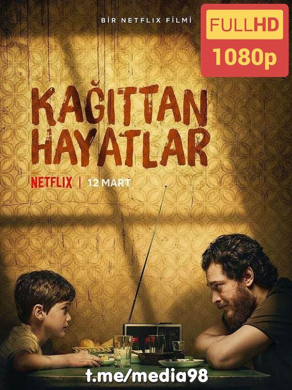 دانلود فیلم ترکی زندگی های کاغذی با زیرنویس چسبیده فارسی